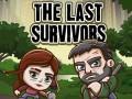 Hry The Last Survivors