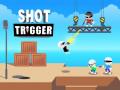 Hry Shot Trigger