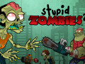 Hry Stupid Zombies 2